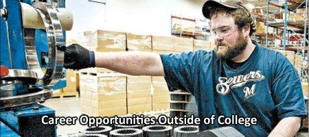 Career Opportunities Outside of College