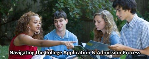Navigating the College Application & Admission Process